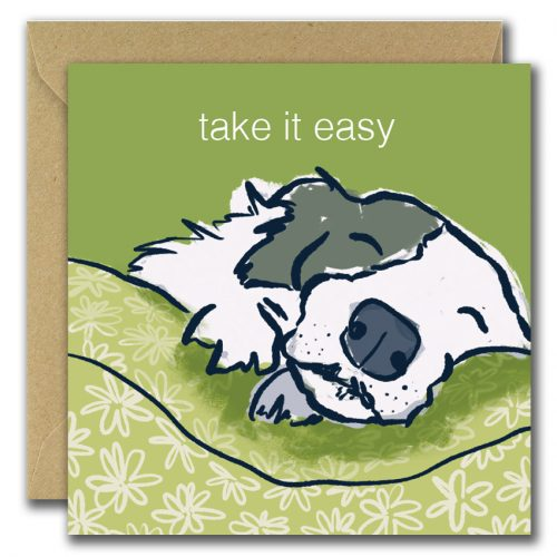 greeting card with dog sleeping and text take it easy