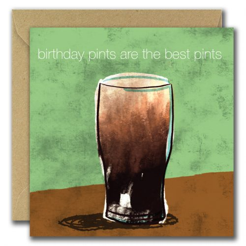birthday greeting card with image of beer and text birthday pints are the best pints