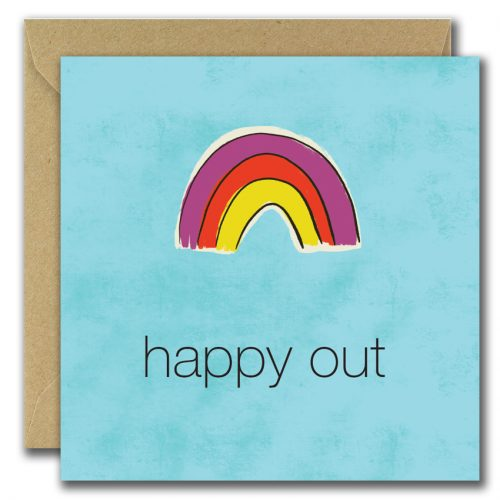 greeting card with rainbow image and text happy out