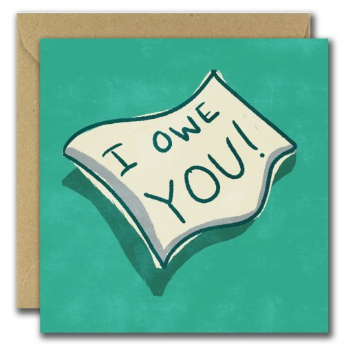 greeting card with green background and text i owe you