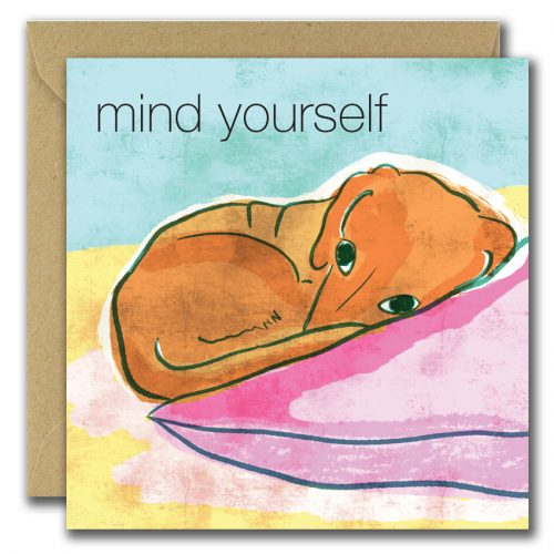 greeting card with image of puppy and text mind yourself