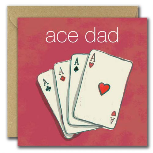 fathers day greeting card with image of four aces playing cards and text ace dad