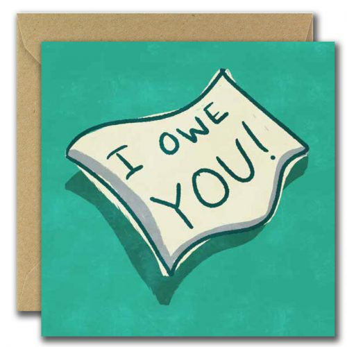 greeting card with text I owe you on green background
