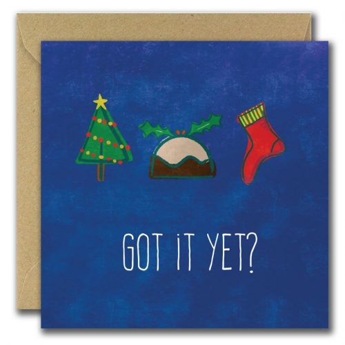 Christmas Tree, pudding, stocking Got it yet? Christmas card
