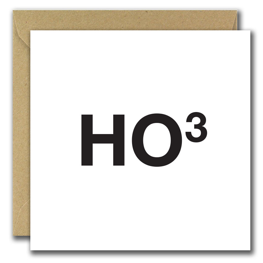 Gold foiled christmas card reads Ho to the power of 3