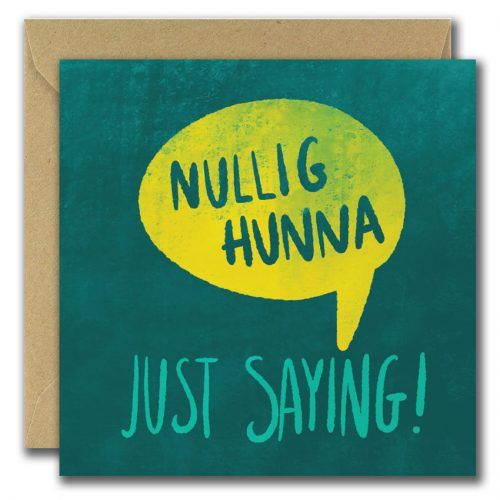 Phonetically spelt Nullig Hunna Christmas Card