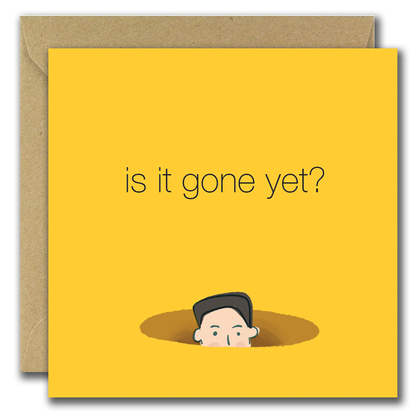 is it gone yet greeting card man peeping out of hole in ground