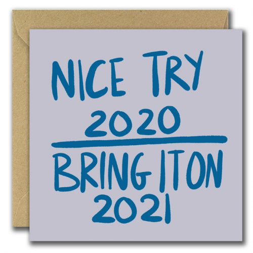 nice try 2020 bring it on 2021