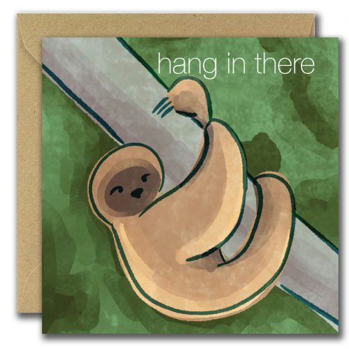 illustrated card of a sloth on green background text reads, hang in there