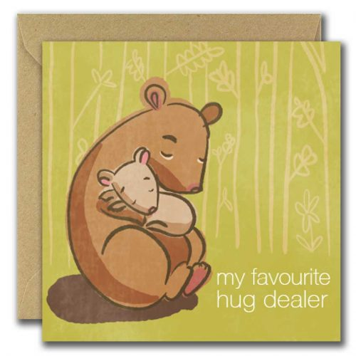 Bear and baby ilustration card reads my favourite hug dealer