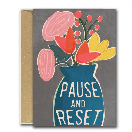 blue vase with flowers illustrated greeting card, caption reads pause and reset