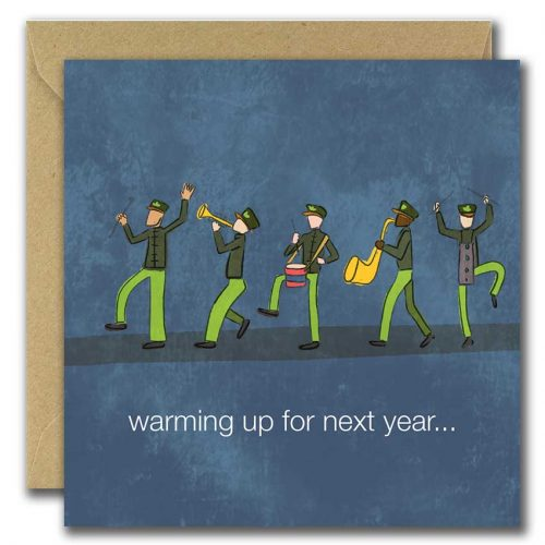 St patricks day band card warming up for next year caption