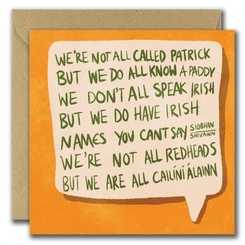 WE;re not all called patrick greeting card