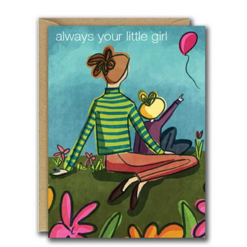 mum and daughter illustration always your little girl greeting card