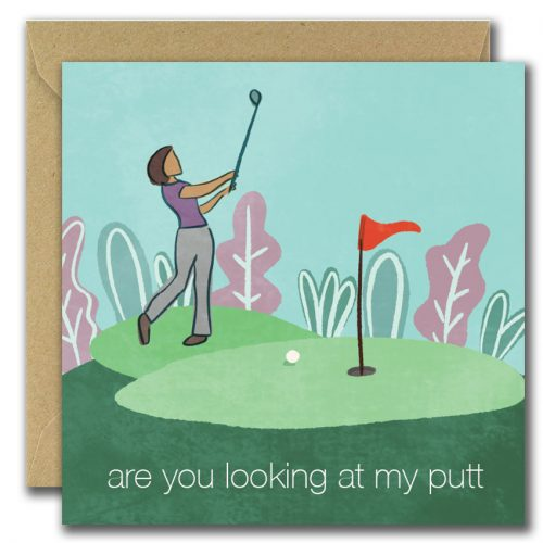 illustrated greeting card lady golfer colourful illustration text reads are you looking at my putt
